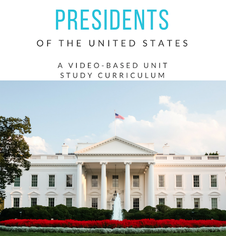 Presidents of the United States, A video-based unit study by Katie Hornor of ParadisePraises.com