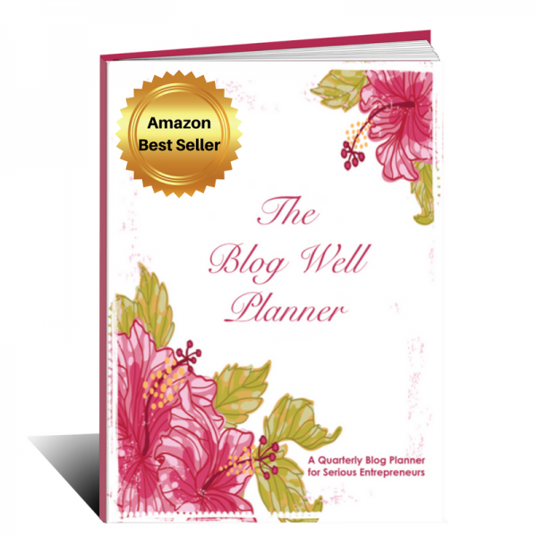 The Blog Well Planner by Bloggingsuccessfully.com